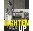 Lighten Up: Light Cooking Recipes – Jill Dupleix Thumbnail