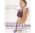 Weights for Weight Loss by Sam Murphy Thumbnail